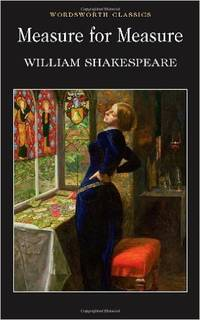 Measure For Measure (Wordsworth Classics) by William Shakespeare - Paperback - 1999 - from Fleur Fine Books (SKU: 9781853262517)