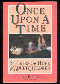 Once Upon a Time: Stories of Hope from Adult Children