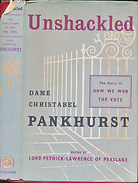 Unshackled. The Story of How We Won the Vote