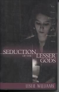 Seduction of the Lesser Gods