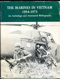 image of The Marines in Vietnam 1954-1973: An Anthology and Annotated Bibliography