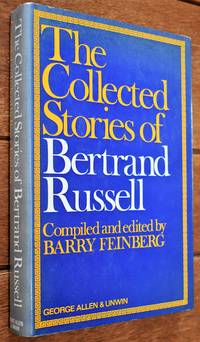 The Collected Stories Of Bertrand Russell
