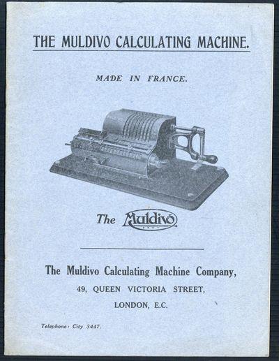 London, 1914. Muldivo Calculating Machine Company. The Muldivo calculating machine. Made in France. ...
