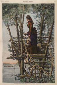 """Up In The Crow's-Nest"""" - The Look-out of a Hudson River Country-Seat , illustration from Harper's Weekly, full page"""