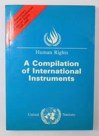Human Rights A Compilation of International Instruments