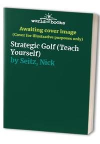 image of Strategic Golf (Teach Yourself)