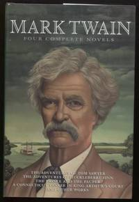 Mark Twain ;  Four Complete Novels  Four Complete Novels