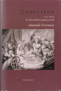 image of Georgiana : 1757-1806 : En Ädel Engelskas Uppgång Och Fall