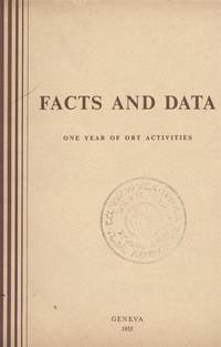 FACTS AND DATA; ONE YEAR OF ORT ACTIVITIES