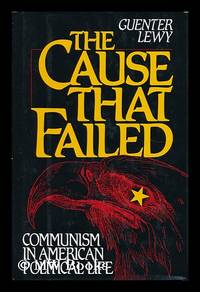 image of The Cause That Failed Communism in American Political Life