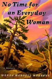 No Time for an Everyday Woman