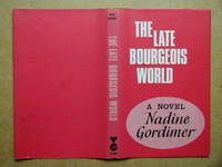 The Late Bourgeois World. (Dust Jacket Only).