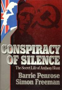 image of Conspiracy of Silence, The Secret Life of Anthony Blunt