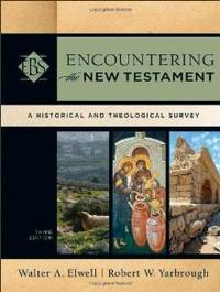 image of Encountering the New Testament: A Historical and Theological Survey (Encountering Biblical Studies)