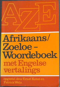 Afrikaans/Zoeloe Woordeboek by  Patrick  Ernest en Wela - Paperback - First Edition - 1991 - from Chapter 1 Books and Biblio.com