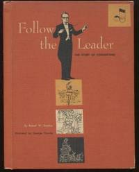 Follow the Leader the Story of Conducting
