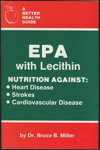 image of EPA with Lecithin. Nutrition against: Heart Disease, Strokes, Cardiovascular Disease. A Better Health Guide.