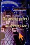 image of Pearly Gates of Cyberspace : A History of Space from Dante to the Internet