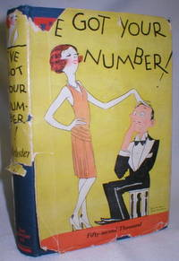 image of I've Got Your Number ! A Book of Self-Analysis