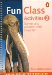 Fun Class Activ (Peng Photo Res Bk) Bk 2 (Book 2)