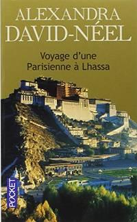 Voyage D'Une Parisienne a Lhassa Docs/recits/essais
