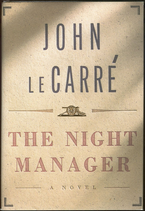 NIGHT MANAGER, Le Carre, John