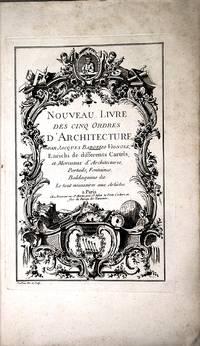 Nouveau Livre des cinq Ordres d'Architecture.