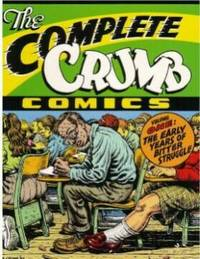 The Early Years of Bitter Struggle, The Complete Crumb Comics Volume 1 by Crumb, Robert (Author) - 2003