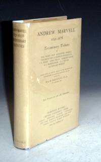 image of Andrew Marvell, 1621-1678; Tercentenary Tributes By ... Birrell,  Henson, T.S. Eliot, Cyril Falls, Edmund Gosse ..