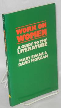 Work and women; a guide to the literature