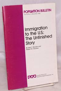Immigration to the U.S.: the unfinished story