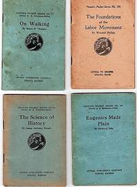 GROUP OF FOUR (4) TITLES IN THIS SERIES, EDITED BY E. HALDEMAN-JULIUS:  #17, ON WALKING by Henry D. Thoreau;  #152, THE FOUNDATIONS OF THE LABOR MOVEMENT by Wendell Phillips;  #175, THE SCIENCE OF HISTORY by James Anthony Froude;  #189, EUGENICS MADE PLAIN by Havelock Ellis