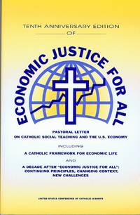 image of Economic Justice for All: Pastoral Letter on Catholic Social Teaching and  the U. S. Economy
