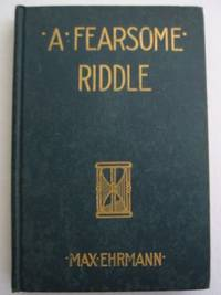 A FEARSOME RIDDLE