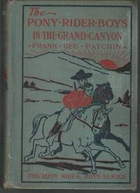 image of The Pony Rider Boys in the Grand Canyon; or,The Mystery of Bright Angel Gulch