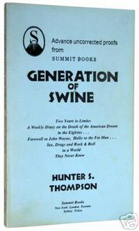 Generation of Swine: Gonzo Papers, vol. 2: Tales of Shame and Degradation in the '80s