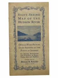 Sight-Seeing Map of the Hudson River: Official World Picture Guide Showing All the Points of...