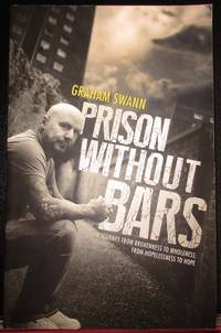image of Prison Without Bars: A journey from brokenness to wholeness; from hopelessness to hope