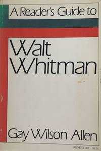 Reader's Guide to Walt Whitman, A by  Malcolm]  Gay Wilson [Cowley - Paperback - 1/1/1970 - from ParlorBooks and Biblio.com
