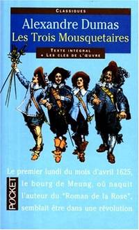 Les Trois Mousquetaires = Three Musketeers (Pocket classiques)