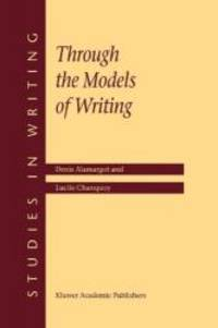 Through the Models of Writing (Studies in Writing)