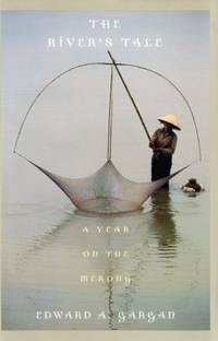 The River's Tale: A Year on the Mekong