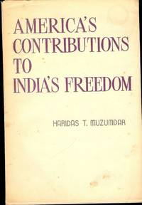 AMERICA'S CONTRIBUTIONS TO INDIA'S FREEDOM