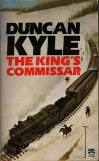 The King's Commissar by Kyle, Duncan