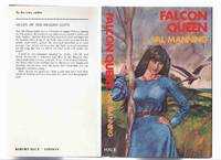 Falcon Queen -by Val Manning ( Gunnhild, Daughter of King Gorm of the Danes, a Tale of The Vikings )