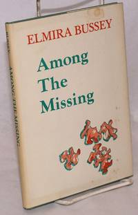 Among the Missing; poems
