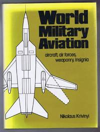 World Military Aviation: aircraft, air forces, weaponry, insignia