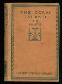 The Coral Island (Herbert Strang's library)