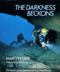 image of Darkness Beckons: NTW: History and Development of Cave Diving (Teach Yourself)