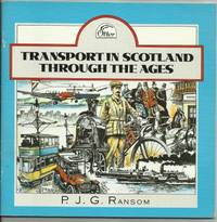 TRANSPORT IN SCOTLAND THROUGH THE AGES